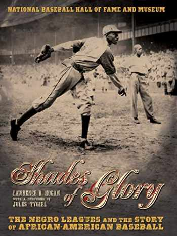 9781426200335-1426200331-Shades of Glory: The Negro Leagues & the Story of African-American Baseball