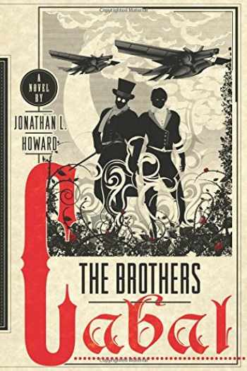 9781250037541-1250037549-The Brothers Cabal: A Novel (Johannes Cabal Novels)