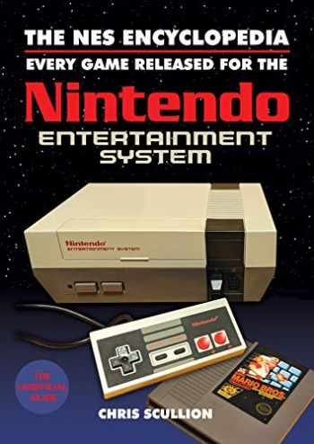 9781526760159-1526760150-The NES Encyclopedia: Every Game Released for the Nintendo Entertainment System