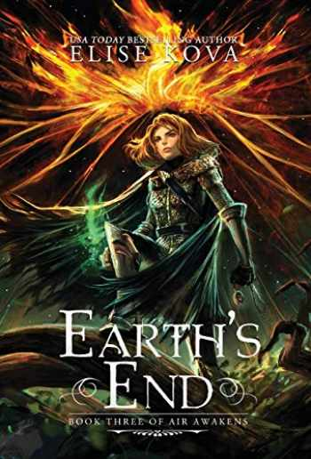 9781619844223-1619844222-Earth's End (Air Awakens Series Book 3)