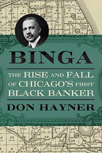 9780810140905-081014090X-Binga: The Rise and Fall of Chicago's First Black Banker (Second to None: Chicago Stories)