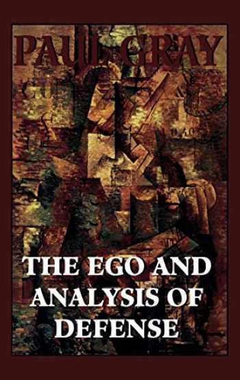 9781568211923-1568211929-The Ego and Analysis of Defense