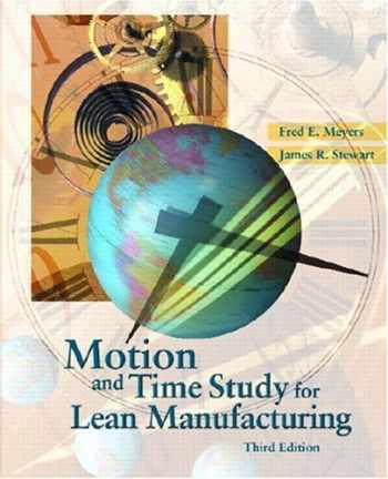9780130316707-0130316709-Motion and Time Study for Lean Manufacturing (3rd Edition)