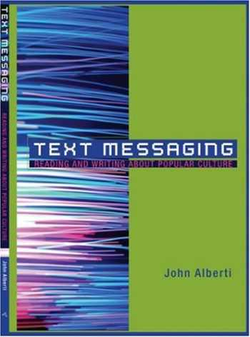 9780618722235-0618722238-Text Messaging: Reading and Writing About Popular Culture