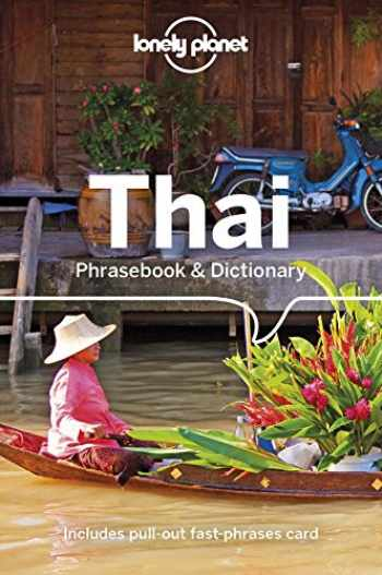 9781786570789-1786570785-Lonely Planet Thai Phrasebook & Dictionary
