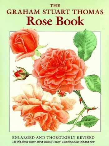 9780881922806-0881922803-The Graham Stuart Thomas Rose Book