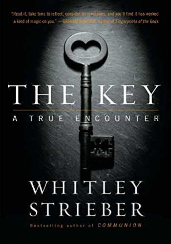 9781585428694-1585428698-The Key: A True Encounter