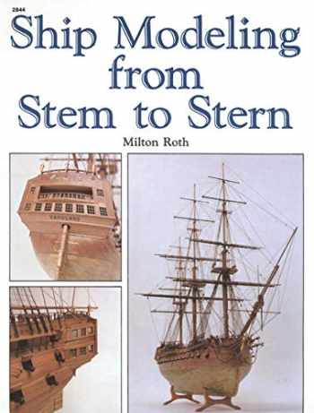 9780830628445-0830628444-Ship Modeling from Stem to Stern