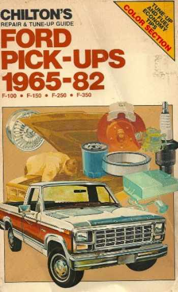 9780801971662-0801971667-Chilton's repair & tune-up guide, Ford pick-ups, 1965-82: F-100, F-150, F-250, F-350