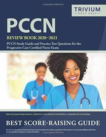 9781635306408-163530640X-PCCN Review Book 2020-2021: PCCN Study Guide and Practice Test Questions for the Progressive Care Certified Nurse Exam