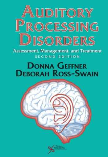 9781597564953-1597564958-Auditory Processing Disorders: Assessment, Management and Treatment