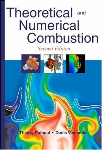 9781930217102-1930217102-Theoretical and Numerical Combustion, Second Edition