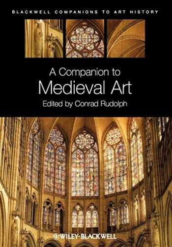 9781405198783-1405198788-A Companion to Medieval Art: Romanesque and Gothic in Northern Europe
