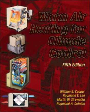 9780130483904-0130483907-Warm Air Heating for Climate Control (5th Edition)