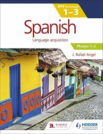 9781471881091-1471881091-Spanish for the IB MYP 1-3 Phases 1-2: by Concept (Spanish Edition)