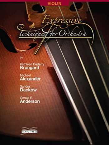 9780991276707-0991276701-Expressive Techniques for Orchestra - Violin