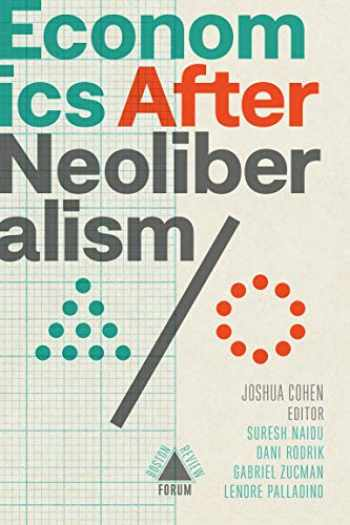 9781946511454-1946511455-Economics after Neoliberalism (Boston Review / Forum)