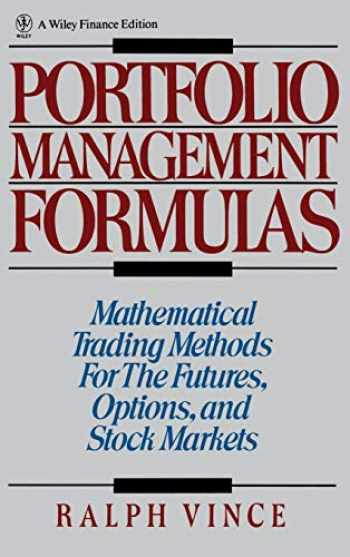 9780471527565-0471527564-Portfolio Management Formulas : Mathematical Trading Methods for the Futures, Options, and Stock Markets