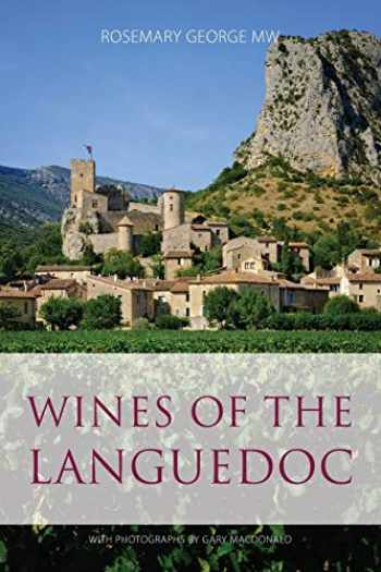 9781908984883-1908984880-Wines of the Languedoc (Classic Wine Library)