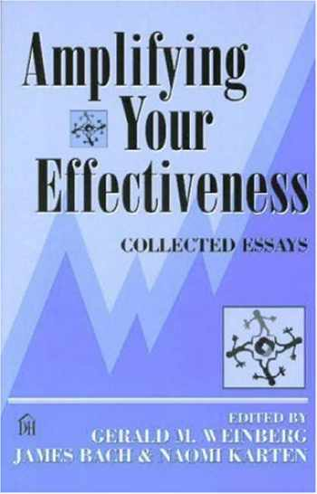 9780932633477-0932633471-Amplifying Your Effectiveness: Collected Essays