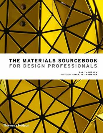 9780500518540-0500518548-The Materials Sourcebook for Design Professionals