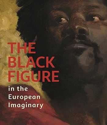 9781907804496-1907804498-The Black Figure in the European Imaginary