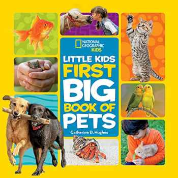 9781426334702-1426334702-Little Kids First Big Book of Pets (National Geographic Little Kids First Big Books)