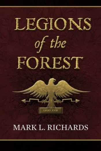 9780692289198-0692289194-Legions of the Forest