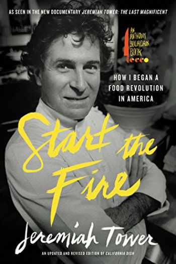9780062498434-0062498436-Start the Fire: How I Began A Food Revolution In America