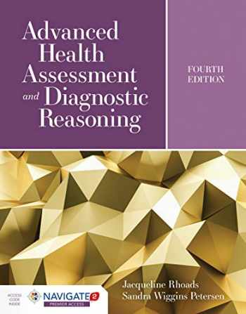 9781284170313-1284170314-Advanced Health Assessment and Diagnostic Reasoning: Featuring Simulations Powered by Kognito