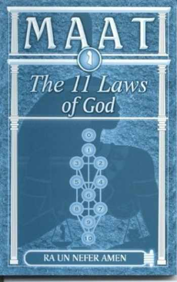 9781930097759-1930097751-Maat the 11 laws of God