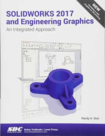 9781630570736-1630570737-SOLIDWORKS 2017 and Engineering Graphics