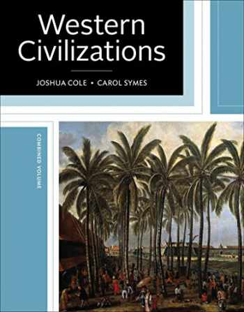 9780393614305-0393614301-Western Civilizations: Their History & Their Culture