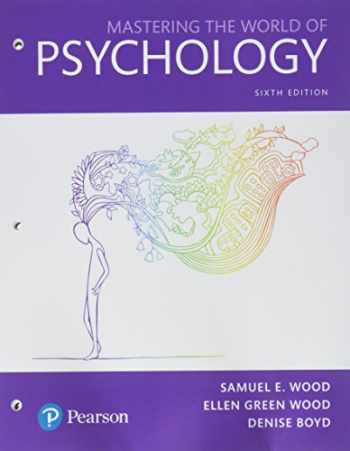 9780134584010-0134584015-Mastering the World of Psychology: A Scientist-Practitioner Approach -- Books a la Carte (6th Edition)