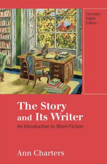 9780312596248-0312596243-The Story and Its Writer: An Introduction to Short Fiction, Compact 8th Edition