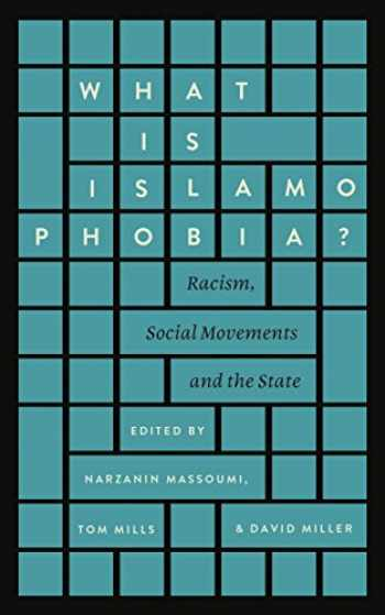 9780745399577-0745399576-What Is Islamophobia?: Racism, Social Movements and the State