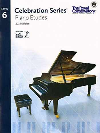 9781554407248-1554407249-C5S06 - Royal Conservatory Celebration Series - Piano Etudes Level 6 Book 2015 Edition