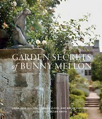 9781423655404-1423655400-Garden Secrets of Bunny Mellon