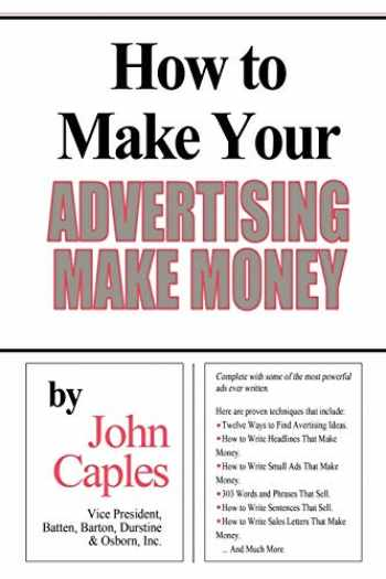 9781607964612-1607964619-How to Make Your Advertising Make Money