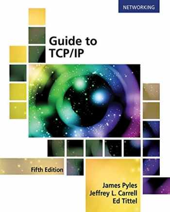 9781305946958-1305946952-Guide to TCP/IP: IPv6 and IPv4