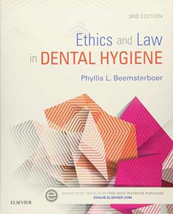9781455745463-1455745464-Ethics and Law in Dental Hygiene