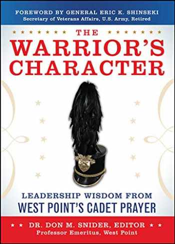 9780071802611-0071802614-The Warrior's Character: Leadership Wisdom From West Point's Cadet Prayer