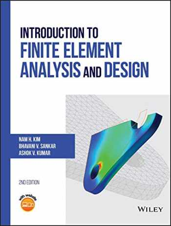 9781119078722-1119078725-Introduction to Finite Element Analysis and Design