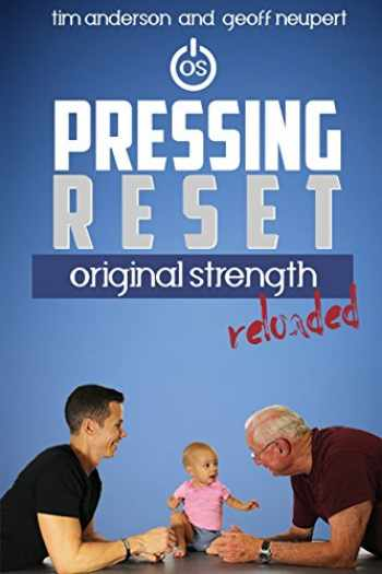 9781944878757-1944878750-Pressing Reset: Original Strength Reloaded