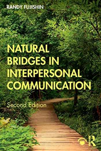 9780367185770-0367185776-Natural Bridges in Interpersonal Communication