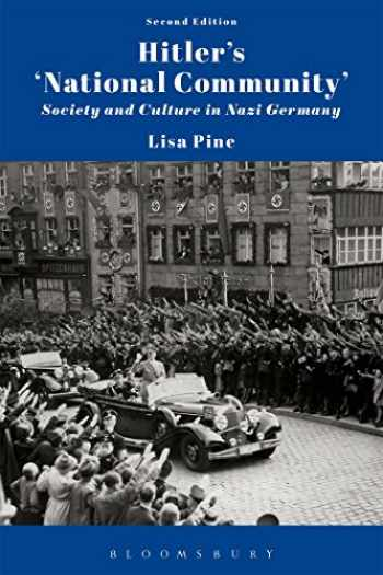 9781474238779-1474238777-Hitler's 'National Community': Society and Culture in Nazi Germany