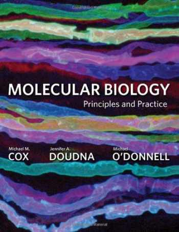 9780716779988-0716779986-Molecular Biology: Principles and Practice