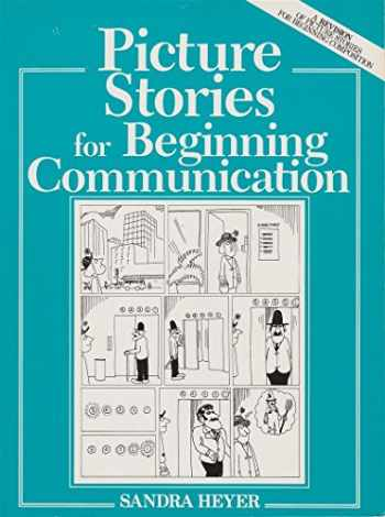 9780136758440-0136758444-Picture Stories for Beginning Communication