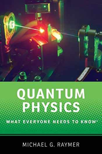9780190250713-0190250712-Quantum Physics: What Everyone Needs to Know®