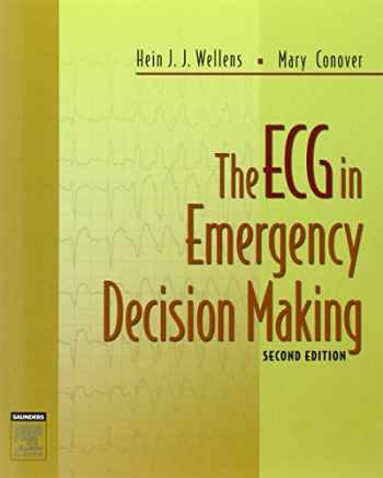 9781416002598-1416002596-The ECG in Emergency Decision Making